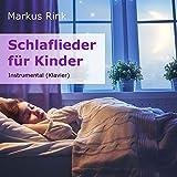 Schlaflieder für Kinder (Instrumental)